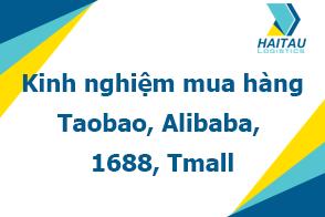 kinh nghiệm mua hàng trung quốc trên Alibaba, 1688, Taobao, Tmall