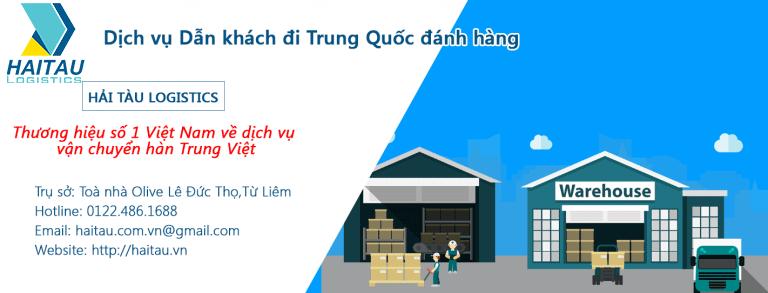 Dịch vụ dẫn khách hàng đi đánh hàng Trung Quốc tại gốc