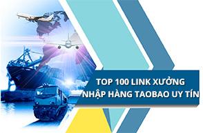 Tổng hợp 101+ link xưởng nhập hàng Taobao uy tín nhất