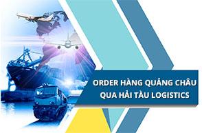 Cách order hàng Quảng Châu về bán thông qua Hải Tàu Logistics