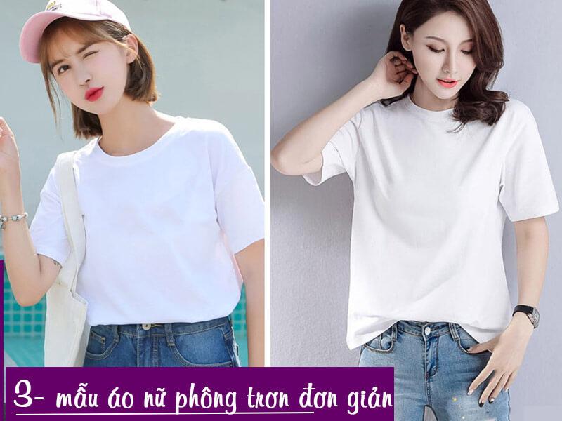 Kiểu áo phông trơn nữ năng động, phong cách