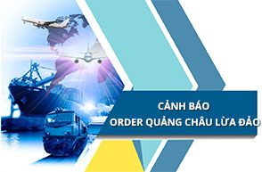 HẢI TÀU LOGISTICS - CẢNH BÁO order hàng Quảng Châu lừa đảo