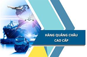 Bật mí nguồn hàng Quảng Châu cao cấp giá tốt nhất