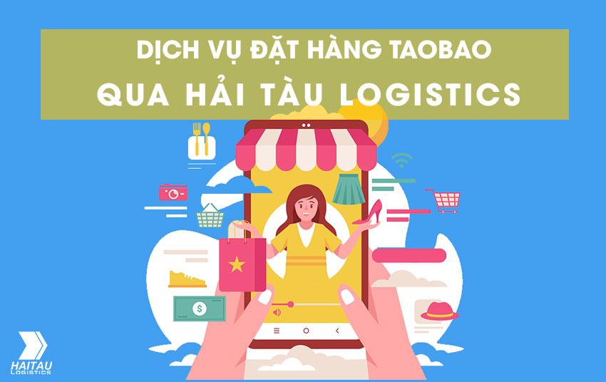 Hướng dẫn order Taobao qua Hải Tàu Logistics
