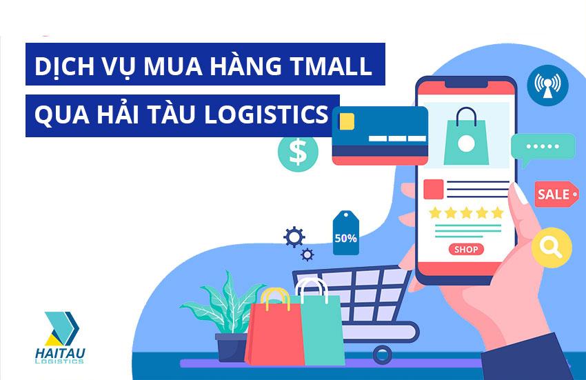 Dịch vụ mua hàng Tmall qua Hải Tàu Logistics