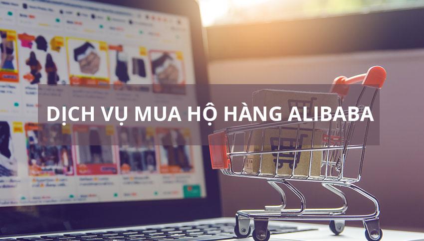 Dịch vụ mua hộ hàng trên Alibaba