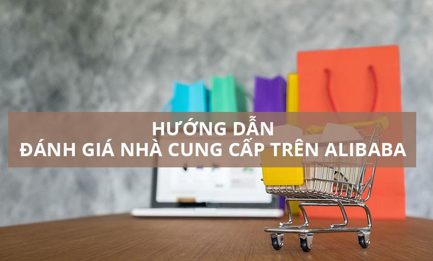 Hướng dẫn đánh giá nhà cung cấp Alibaba