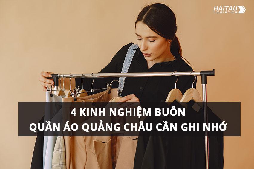 Kinh nghiệm buôn quần áo Quảng Châu