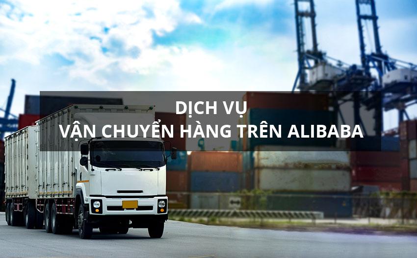 Dịch vụ vận chuyển hàng Alibaba