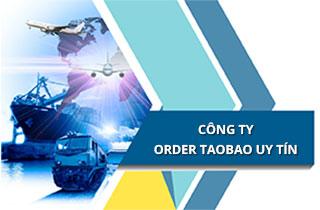 Gọi tên 5 công ty order hàng taobao uy tín hàng đầu hiện nay