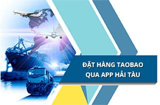 Cách đặt hàng Taobao trên điện thoại qua app Hải Tàu Logistics